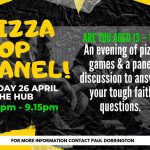 Pizza Pop Panel – 26th April